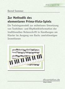 Dissertation. Sommer, Bernd: Zur Methodik des elementaren Prima-Vista-Spiels