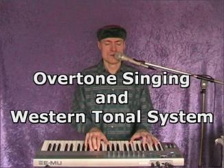 Overtone Singing and Western Tonal System - Bernd Michael Sommer - musik-ist-mehr.de