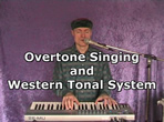 Obertonsingen und westliches Tonsystem - Bernd Michael Sommer