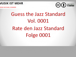 Guess the Jazz Standard - Rate den Jazz Standard - Folge 0001