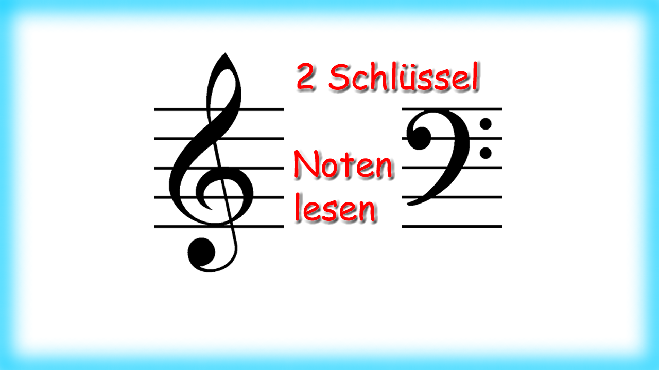 Noten im Violinschlüssel und im Bassschlüssel lesen - Bernd Michael Sommer | www.musik-ist-mehr.de