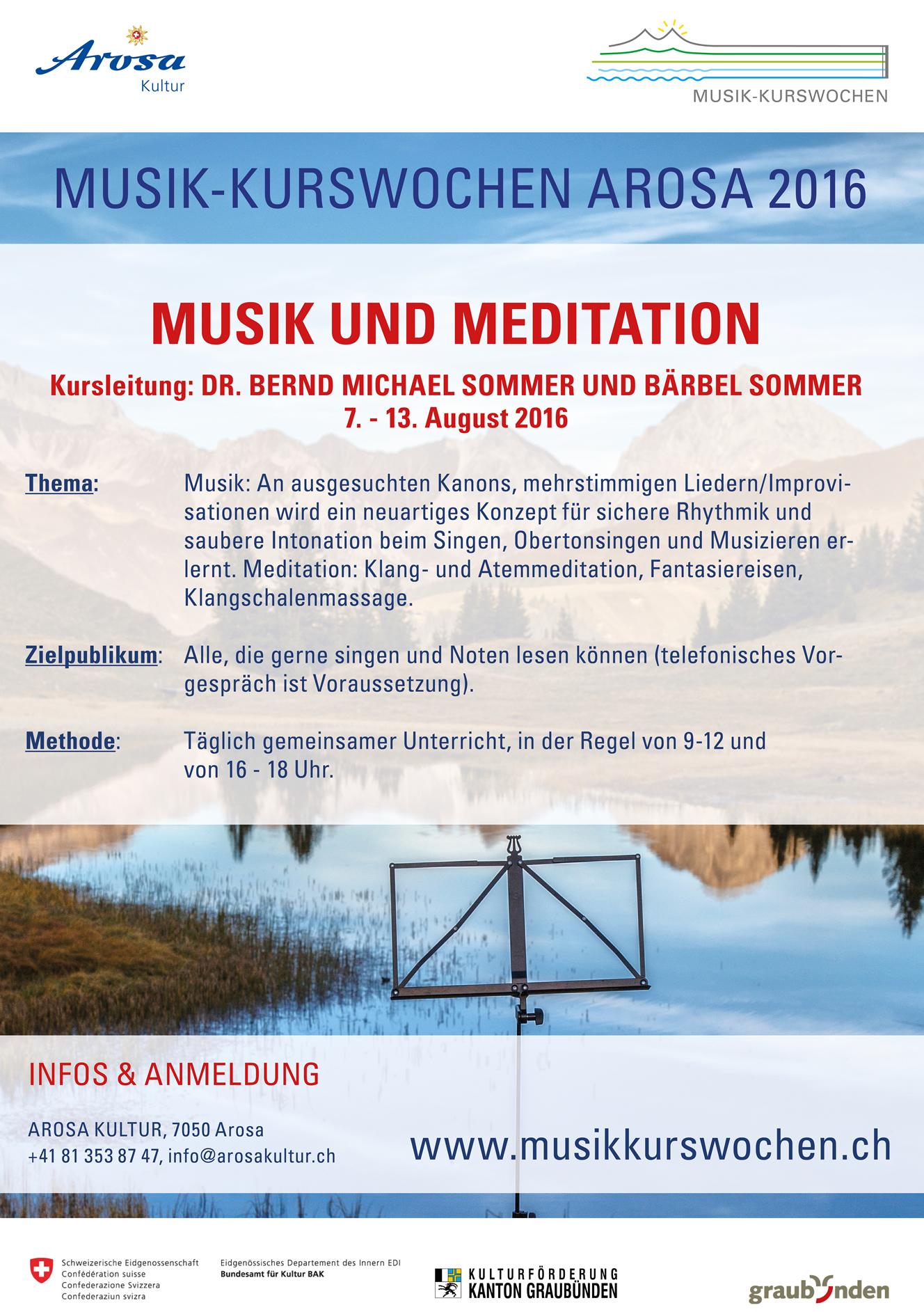Flyer zum Kurs MUSIK und MEDITATION bei den Musikkurswochen Arosa 2016. Mit Bernd und Barbara Sommer