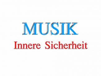 Musik und Innere Sicherheit