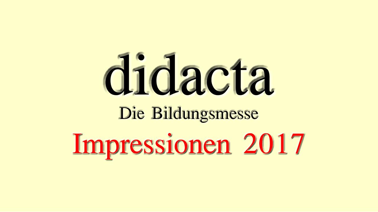 didacta - die Bildungsmesse. Impressionen 2017