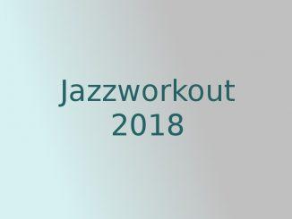 Jazzworkout 2018