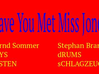 HAVE YOU MET MISS JONES - Bernd Sommer / Stephan Brandt
